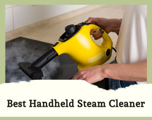 10 Best Handheld Steam Cleaners
