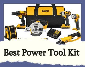 Best Power Tool Kit: Ideal for all Jobs