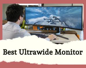 10 Best Ultrawide  Monitors Of 2020