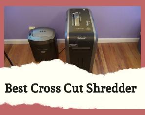The Top 10 Cross-Cut Shredders