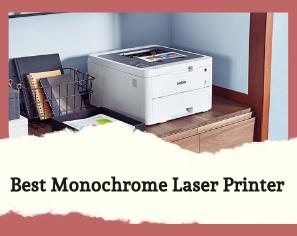 10 Best Monochrome Laser Printer
